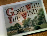 Gone With The Wind © Public Domain